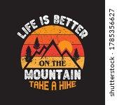 hiking t shirt.vintage... | Shutterstock .eps vector #1785356627