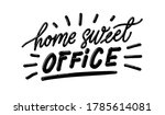 home sweet office. hand drawn... | Shutterstock .eps vector #1785614081