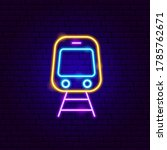 Train Front Neon Sign. Vector...