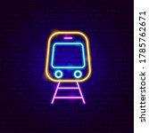 Train Front Neon Sign. Vector...