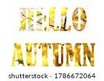 words hello autumn isolated on...   Shutterstock . vector #1786672064