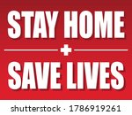 stay home   save lives sign  ... | Shutterstock .eps vector #1786919261