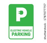 electric vehicle parking sign.... | Shutterstock .eps vector #1787077757