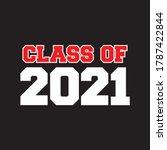 graduate 2021. class of 2021.... | Shutterstock .eps vector #1787422844