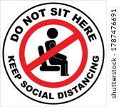 do not sit here   keep social... | Shutterstock .eps vector #1787476691