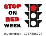 stop on red week poster of the... | Shutterstock .eps vector #1787506124