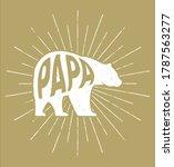 papa bear   premium  modern ... | Shutterstock .eps vector #1787563277
