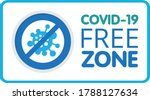 covid free zone sign. an... | Shutterstock .eps vector #1788127634