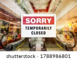 A Temporary Closure Sign Of A...