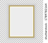 realistic gold frame. perfect... | Shutterstock .eps vector #1789782164