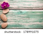 spa stones on wooden background ... | Shutterstock . vector #178991075