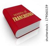 secrets of franchising book... | Shutterstock . vector #179060159