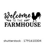 welcome to the farmhouse design ...   Shutterstock .eps vector #1791610304