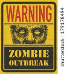 poster zombie outbreak. sign... | Shutterstock .eps vector #179178494
