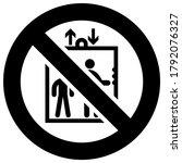 do not use this lift forbidden...   Shutterstock .eps vector #1792076327