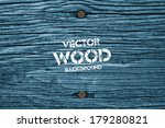 Vector Old Dry Blue Toned Wood...