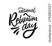 national relaxation day. black... | Shutterstock .eps vector #1792852327