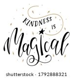 kindness is magic  kind quote... | Shutterstock .eps vector #1792888321
