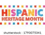 national hispanic heritage...   Shutterstock .eps vector #1793075341