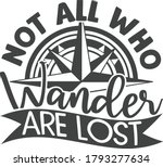 not all who wander are lost  ...   Shutterstock .eps vector #1793277634