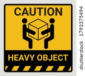caution heavy object two... | Shutterstock .eps vector #1793375494
