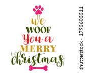 we woof you a merry christmas   ... | Shutterstock .eps vector #1793603311
