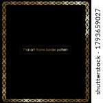 thai art frame border pattern ... | Shutterstock .eps vector #1793659027