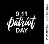 patriot day handwritten text.... | Shutterstock .eps vector #1794081037