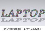 Colorful 3d Writting Of Laptop...