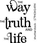 jesus is the way  truth and... | Shutterstock .eps vector #1794341494