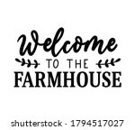 welcome to the farmhouse design ... | Shutterstock .eps vector #1794517027