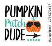 Pumpkin Patch Dude Halloween...