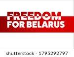 inscription freedom for belarus.... | Shutterstock .eps vector #1795292797