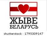 inscription long live belarus... | Shutterstock .eps vector #1795309147