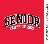 seniors class of 2021 vector  t ...   Shutterstock .eps vector #1795696321