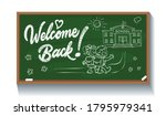welcome back chalk inscription... | Shutterstock .eps vector #1795979341