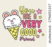 you are  very good friend... | Shutterstock .eps vector #1796051317