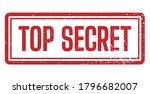 top secret rubber stamp. for...   Shutterstock .eps vector #1796682007
