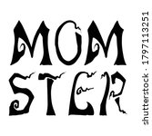 funny mom halloween vector... | Shutterstock .eps vector #1797113251