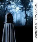 Spooky Monster In Hooded Cloak...