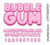 bubble gum font  alphabet ...   Shutterstock .eps vector #1797606907