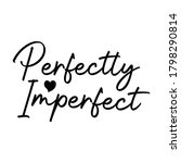perfectly imperfect christian... | Shutterstock .eps vector #1798290814