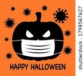 pumpkin wearing medical face... | Shutterstock .eps vector #1798567627