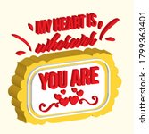 my heart is whereever you 3d... | Shutterstock .eps vector #1799363401