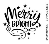merry and bright   calligraphy... | Shutterstock .eps vector #1799375311