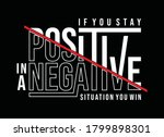 if you stay positive in a...   Shutterstock .eps vector #1799898301