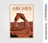 arches national park outdoor adventure vintage poster illustration designs