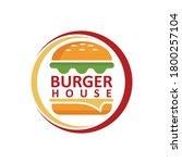 burger house logo  fast food... | Shutterstock .eps vector #1800257104