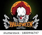 halloween with scary clown... | Shutterstock .eps vector #1800946747