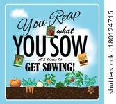 You Reap What You Sow Design...